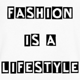 fashion-is-a-lifestyle_design
